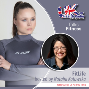 Read more about the article #FitLife Episode 16: With Guest Dr Audrey Tang
